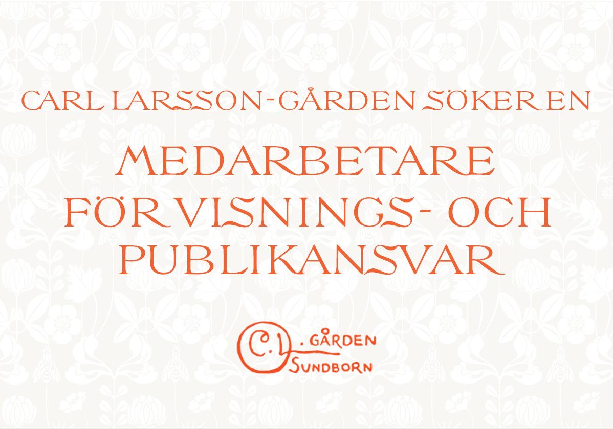 Carl Larsson-gården söker en medarbetare för visnings- och publikansvar